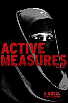 Active Measures Matt Fulton