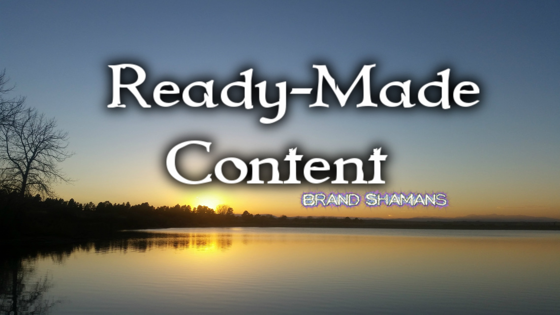 Ready-Made Content by Brand Shamans