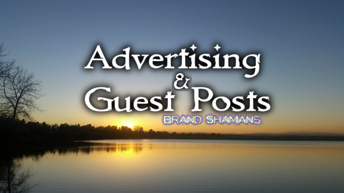 Advertising & Guest Posts by Brand Shamans