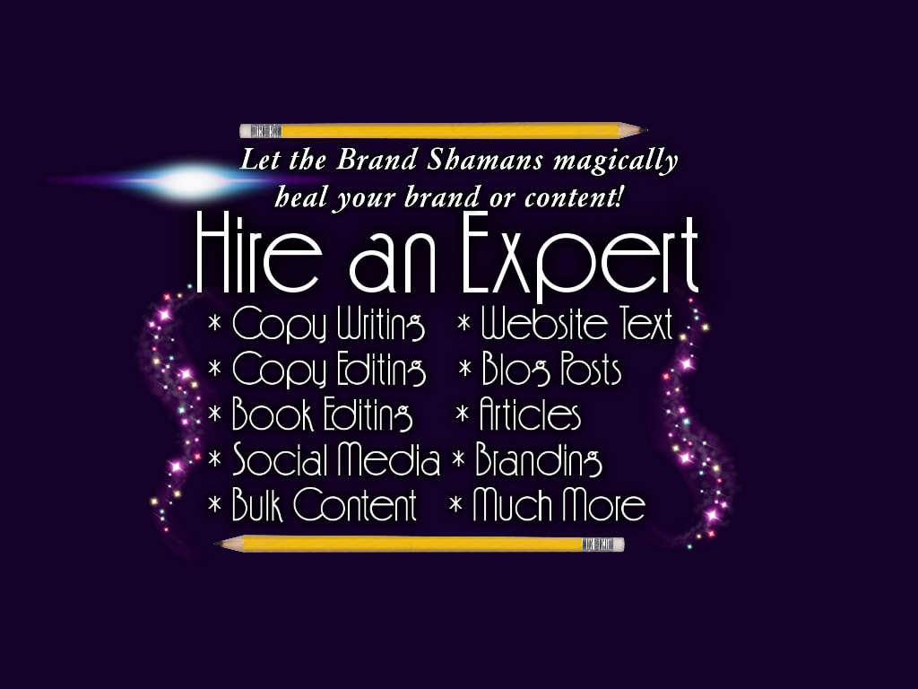 Hire an Expert Brand Shaman for Your Content & Branding Needs